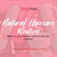 DeluxHair - Natural Haircare Routine